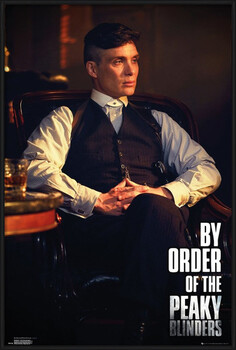 Framed Poster Peaky Blinders - By Order Of The