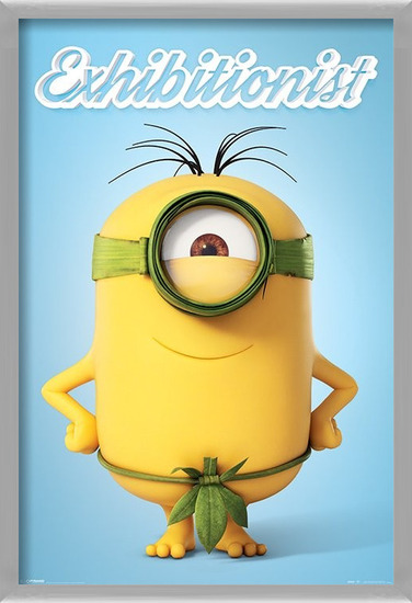 Minions - Exhibitionist Poster
